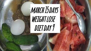 March 15 days weight lose diet day 9, egg diet, low carb diet,