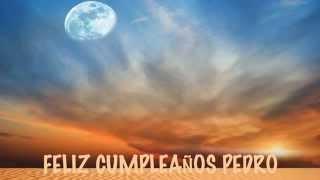 Pedro - Moons - Happy Birthday