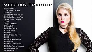 Meghan Trainor greatest hits 2018 - The Very Best of Meghan Trainor