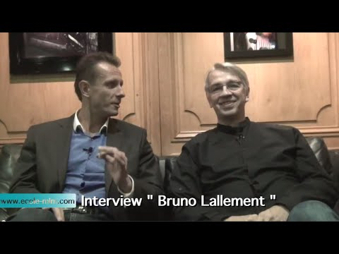 Ecole MLM Interview Bruno Lallement