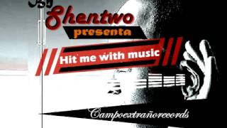 download lagu Shentwo - Hit Me With Music Beat Prod. Lionriddims gratis