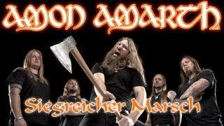 Watch Amon Amarth Siegreicher Marsch victorious March video