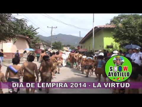Dia de Lempira 2014 - La Virtud
