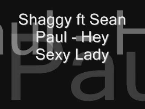 Shaggy ft Sean Paul - Hey Sexy Lady
