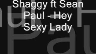Shaggy ft Sean Paul - Hey Sexy Lady