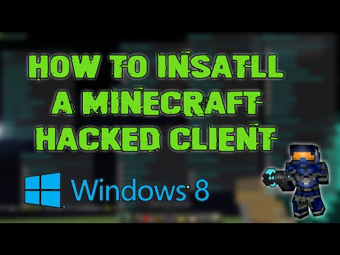 Minecraft 1.8 - 1.8.8 : How to install a hacked client (Windows 8 - 8.1)