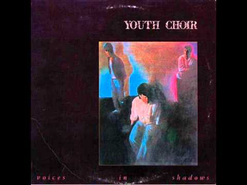 Youth Choir - 10 - A Million Years - Voices In Shadows (1985) video