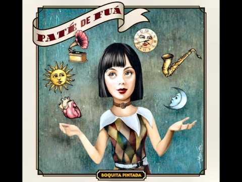 Boquita Pintada - PATE DE FUA [CD Boquita pintada 2011]