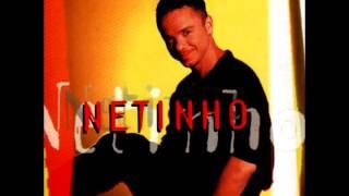 Watch Netinho Preciso De Voce video