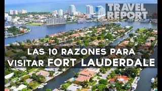 10 Razones para visitar Fort Lauderdale