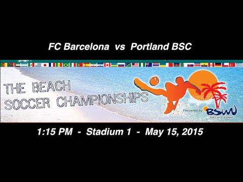FC Barcelona vs Portland BSC - Friday, 1:15 PM