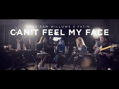 Can't Feel My Face - The Sam Willows x Fatin - The Weeknd Cover