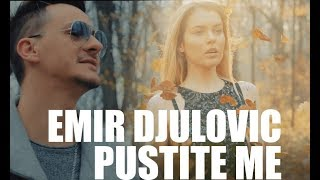 EMIR DJULOVIC - Pustite me (Cover ) 2017