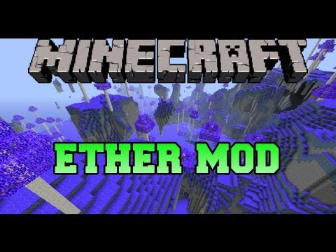 Minecraft Mod Showcase - Ether Mod - Mod Review
