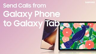 Make phone calls on Galaxy Tablets using Call & text on other devices | Samsung US