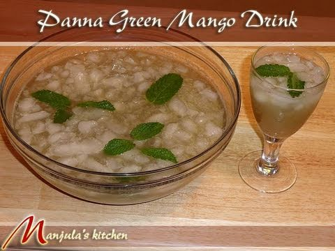 Panna (Green Mango Drink) Recipe by Manjula
