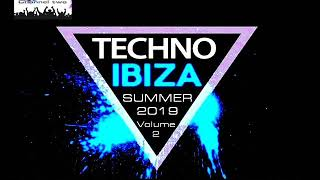 TECHNO IBIZA SUMMER 2019 CLUB MIX VOLUME TWO