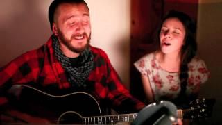 All I Want // Kodaline (cover) // Laura Elizabeth Hughes and Casey Hurt