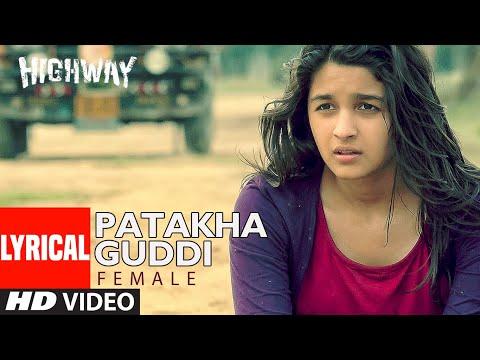 Highway Song Patakha Guddi Lyric   AR Rahman, Nooran Sisters  Alia Bhatt, Randeep Hooda