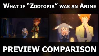 "What if ""Zootopia"" was an anime (Preview Comparison) (4K)"
