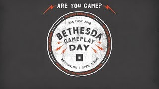 Bethesda Gameplay Day at PAX East 2018