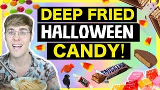 "DEEP FRIED HALLOWEEN CANDY ""WILL IT COMBO?"