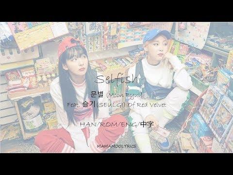 Download  MAMAMOO MOONBYUL마마무 문별 Feat. 슬기SEULGI Of Red Velvet SELFISH s Color Coded_Han/Rom/Eng/中字 Gratis, download lagu terbaru