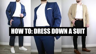 How To Wear A Suit Casually - How To Dress Down A Suit 5 Ways
