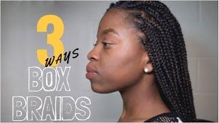 How to Box Braid 3 Ways