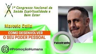 COMO DESENVOLVER O SEU PODER PESSOAL E VIVER O BEM ESTAR  | CONASEBE - 12 - MARCELO DALLA