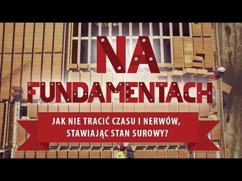 Na Fundamentach - Jak Nie Tracić Czasu I Nerwów, Stawiając Stan Surowy?