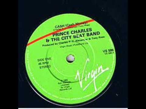 Prince Charles & the City Beat Band   Cash Cash Money