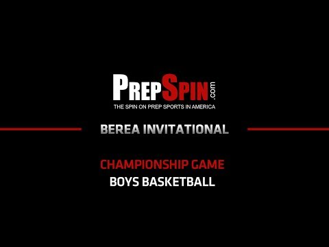 Berea Basketball Invitational Championship Game - Buckhorn vs Sheldon Clark