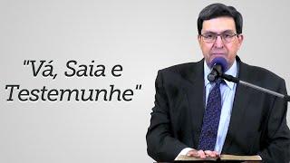 """Vá, Saia e Testemunhe"" - Solano Portela"