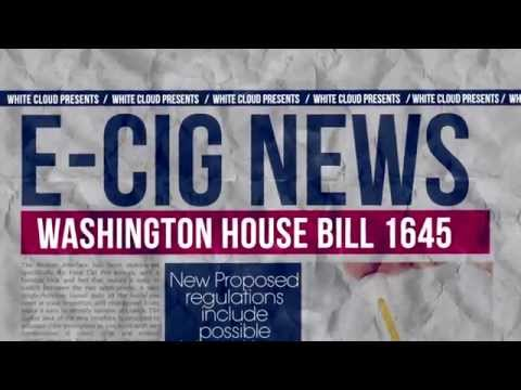 E Cigarette Regulation - Washington House Bill 1645 - White Cloud Response