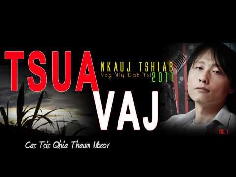 Tsua Vaj - Cas Tsis Qhia Thaum Ntxov