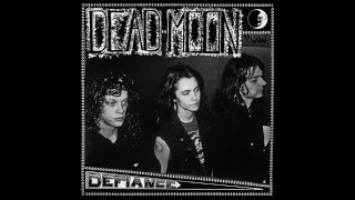 Watch Dead Moon Get On Board video