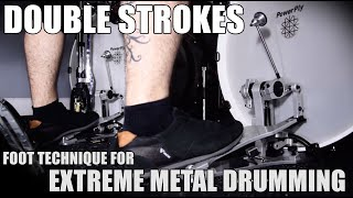 DOUBLE STROKES TECHNIQUE / HEEL-TOE [Extreme Drumming]