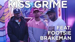 Footsie and Brakeman Freestyle | KISS Grime with Rude Kid