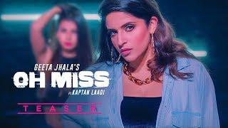 Song Teaser ► Oh Miss: Geeta Jhala Ft Kaptan Ladi | Full Video Releasing on 26 April 2019