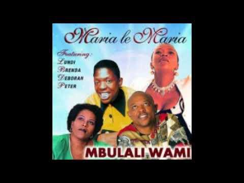 Maria le Maria - Ngiyakukhumbula