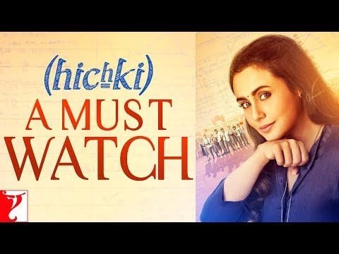 Hichki - A Must Watch | Rani Mukerji | In Cinemas Now