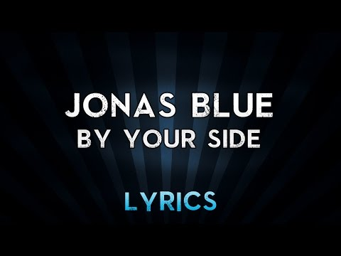 Jonas Blue - By Your Side ft.Raye (Musics)