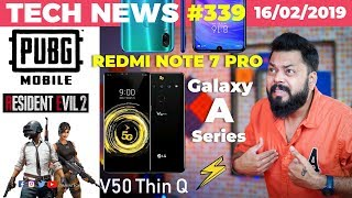 Redmi Note 7 Pro w/ SD675 & 18W Charging, PUBG Zombie Feb19, Galaxy A Series, LG V50 ThinQ -TTN#339