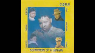 Cree - Definition Of A Woman Albumsampler (-2oo3-)