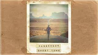Passenger Ghost Town Official Album Audio