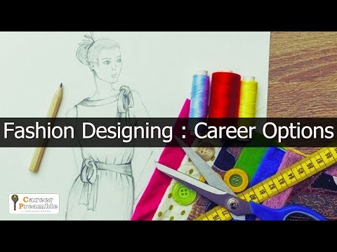 Fashion Designing: Career Options
