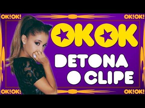 Me Ame Fortão Da Ariana Grande | Ok!ok! Detona O Clipe video