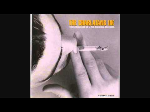 The Charlatans UK v. The Chemical Brothers - Toothache (Instrumental Mix)