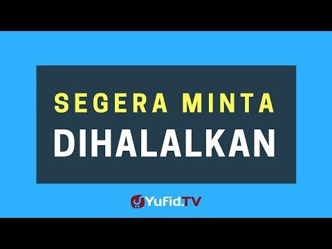 Segera Minta Dihalalkan – Poster Dakwah Yufid TV